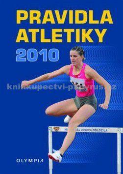 Vítězslav Žák: Pravidla atletiky 2010 cena od 0 Kč