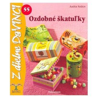 Anita Szűcs: Ozdobné škatuľky cena od 49 Kč