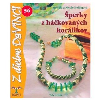 Monika a Nicole Helbigová: Šperky z háčkovaných korálikov cena od 49 Kč