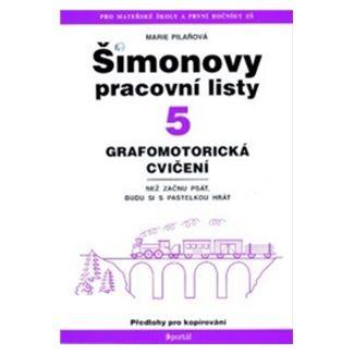 Marie Pilařová: Šimonovy pracovní listy 5 cena od 80 Kč