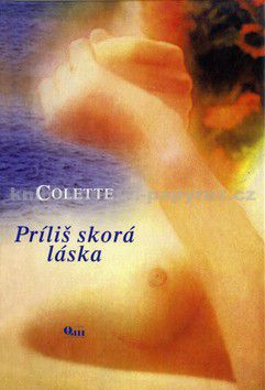 Colette: Príliš skorá láska cena od 43 Kč