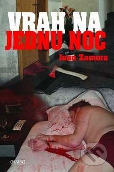Juan Zamora: Vrah na jednu noc cena od 93 Kč