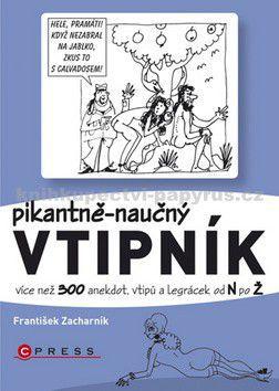 František Zacharník: Pikantně naučný vtipník N - Ž cena od 22 Kč