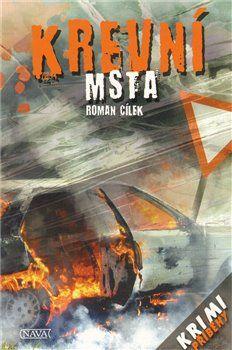 Roman Cílek: Krevní msta cena od 93 Kč