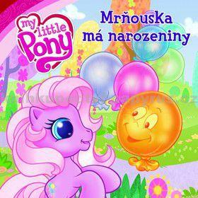 EGMONT My Little Pony Mrňouska má narozeniny cena od 79 Kč