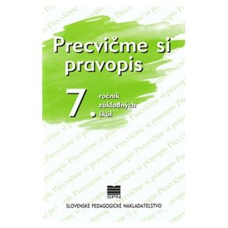 Precvičme si pravopis 7. ročník základných škôl - Kolektív autorov cena od 32 Kč