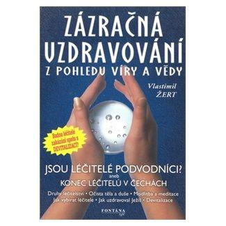 Vlastimil Žert: Zázračná uzdravování cena od 55 Kč