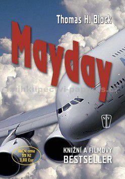 H. Thomas Block: Mayday cena od 71 Kč