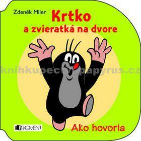 Zdeněk Miler: Krtko a zvieratká na dvore cena od 70 Kč