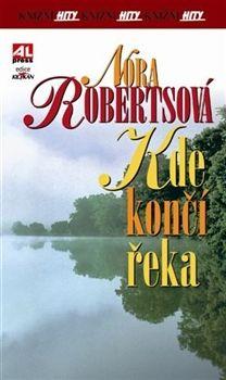 Nora Roberts: Kde končí řeka cena od 103 Kč
