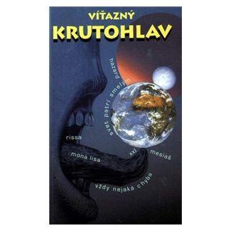 Víťazný krutohlav - Kolektív autorov cena od 58 Kč