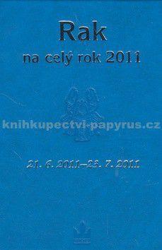 Kolektiv autorů: Horoskopy na celý rok 2011 Rak cena od 15 Kč
