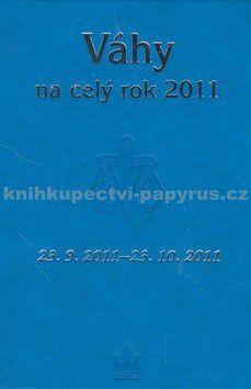 Kolektiv autorů: Horoskopy na celý rok 2011 Váhy cena od 24 Kč