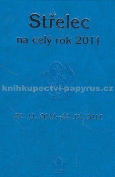 Kolektiv autorů: Horoskopy na celý rok 2011 Střelec cena od 21 Kč