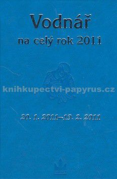 Kolektiv autorů: Horoskopy na celý rok 2011 Vodnář cena od 24 Kč