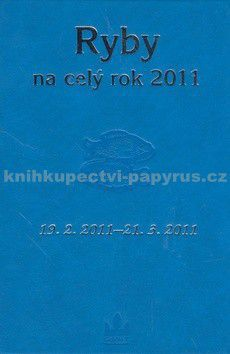 Kolektiv autorů: Horoskopy na celý rok 2011 Ryby cena od 0 Kč