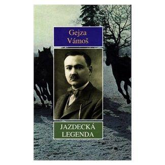 Gejza Vámoš: Jazdecká legenda cena od 34 Kč