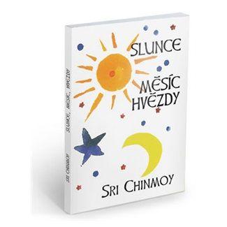 Sri Chinmoy: Slunce, měsíc, hvězdy cena od 42 Kč