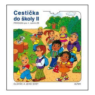 Rezutková Hana, Švejdová Vlasta: Cestička do školy II, Prvouka pro 1. ročník ZŠ školy II, cena od 34 Kč
