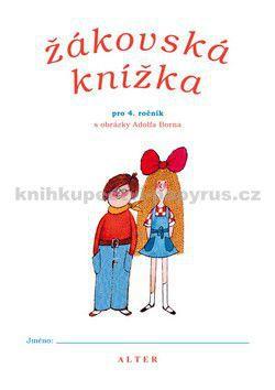 ALTER Žákovská knížka pro 4. ročník s obrázky Adolfa Bor cena od 17 Kč