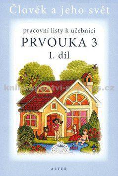 Bradáčová Lenka, Staudková Hana: Prvouka 3/1 - Pracovní listy k učebnici cena od 24 Kč