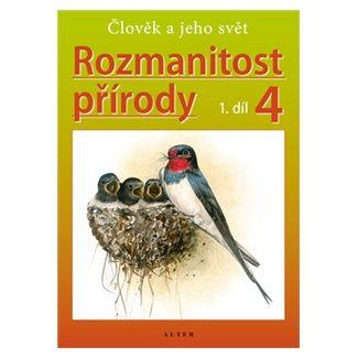 Helena Kholová: Rozmanitost přírody 4/1 - Přírodověda pro 4. ročník ZŠ cena od 43 Kč