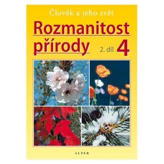 Aleš Novotný: Rozmanitost přírody 4/2 - Přírodověda pro 4. ročník ZŠ cena od 43 Kč