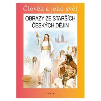 Josef Harna: Obrazy ze starších českých dějin pro 4. ročník ZŠ cena od 45 Kč