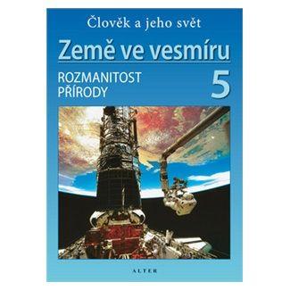 Holovská Helena: Země ve vesmíru 5/2 - Přírodověda pro 5. ročník ZŠ cena od 28 Kč