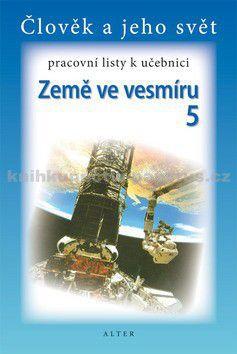 ALTER Pracovní listy k učebnici Země ve vesmíru 5 cena od 0 Kč