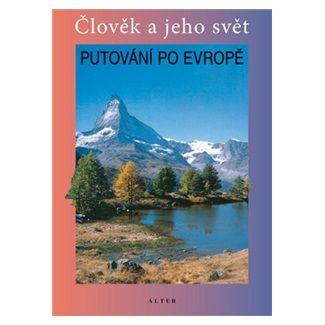 Petr Chalupa: Putování po Evropě cena od 38 Kč
