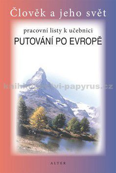 ALTER Pracovní listy k učebnici Putovnání po Evropě cena od 28 Kč