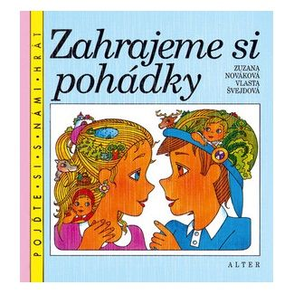 Zuzana Nováková, Vlasta Švejdová: Zahrajeme si pohádky cena od 48 Kč