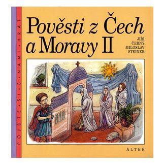 Miloslav Steiner, Lubomír Anlauf: Pověsti z Čech a Moravy II. cena od 57 Kč