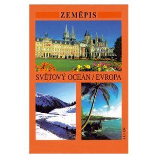 Petr Chalupa: Zeměpis - Světový oceán / Evropa cena od 22 Kč