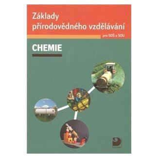 Václav Pumpr: Základy přírodovědného vzdělávání – Chemie pro SOŠ a SOU + CD cena od 91 Kč