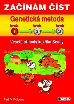 Aleš V. Poledne: Veselé příhody kokříka Bendy - Genetická metoda - 1/3 cena od 0 Kč