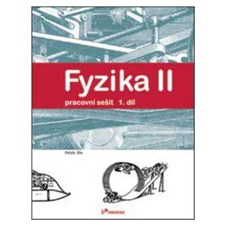Ranata Holubová: Fyzika II 1.díl Pracovní sešit cena od 36 Kč