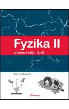 Pavel Banáš, Tomáš Kopřiva: Fyzika II 2.díl Pracovní sešit cena od 22 Kč