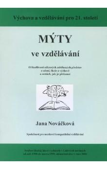 Jana Nováčková: Mýty ve vzdělávání cena od 52 Kč
