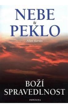 Allan Kardec: Nebe & Peklo cena od 180 Kč