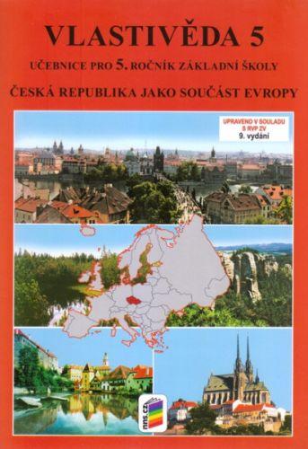 NOVÁ ŠKOLA Vlastivěda Učebnice pro 5. ročník základní školy cena od 89 Kč