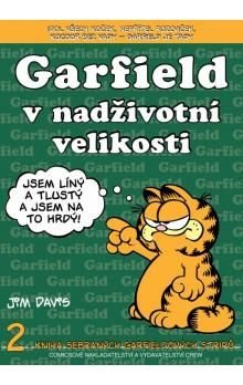 Jim Davis: Garfield v nadživotní velikosti (č.2) - 2. vydání cena od 66 Kč