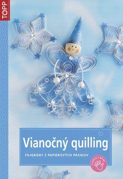 Gudrun Schmitt: Vianočný quilling cena od 56 Kč