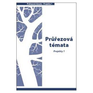 Hana Mikulenková, Jitka Cardová: Průřezová témata Projekty 1 cena od 97 Kč