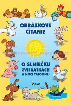 Alena Schejbalová: Obrázkové čítanie o slniečku zvieratkách a noci tajomnej cena od 73 Kč