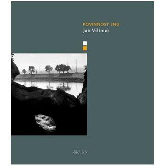 Jan Vilímek: Povinnost snu cena od 60 Kč