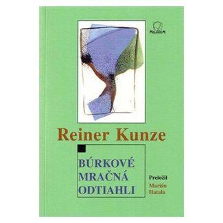 Reiner Kunze: Búrkové mračná odtiahli cena od 50 Kč