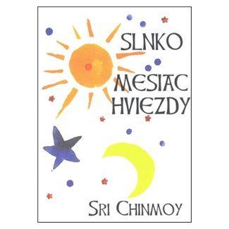 Sri Chinmoy: Slnko, mesiac, hviezdy cena od 67 Kč