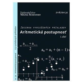 Marián Olejár: Aritmetická postupnosť I.diel cena od 53 Kč